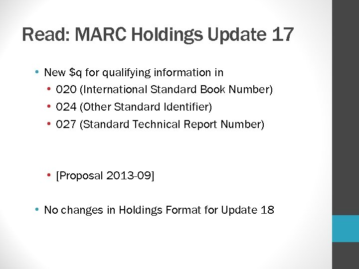 Read: MARC Holdings Update 17 • New $q for qualifying information in • 020