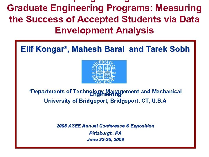 Are We Accepting the Right Students to Graduate Engineering Programs: Measuring the Success of