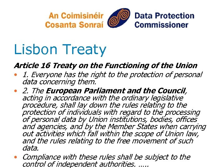 Lisbon Treaty Article 16 Treaty on the Functioning of the Union • 1. Everyone
