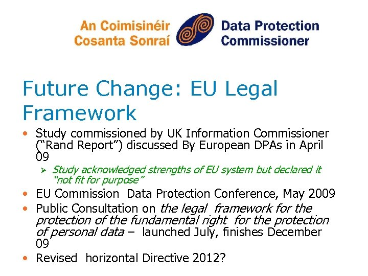 """Future Change: EU Legal Framework • Study commissioned by UK Information Commissioner (""""Rand Report"""")"""