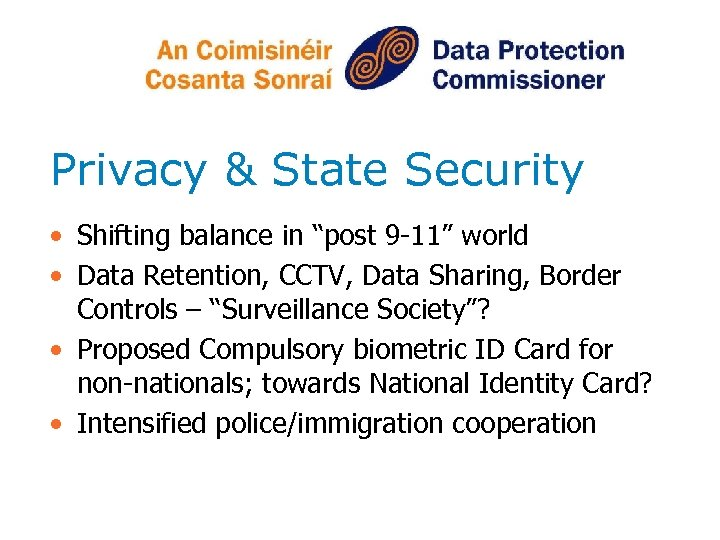 """Privacy & State Security • Shifting balance in """"post 9 -11"""" world • Data"""