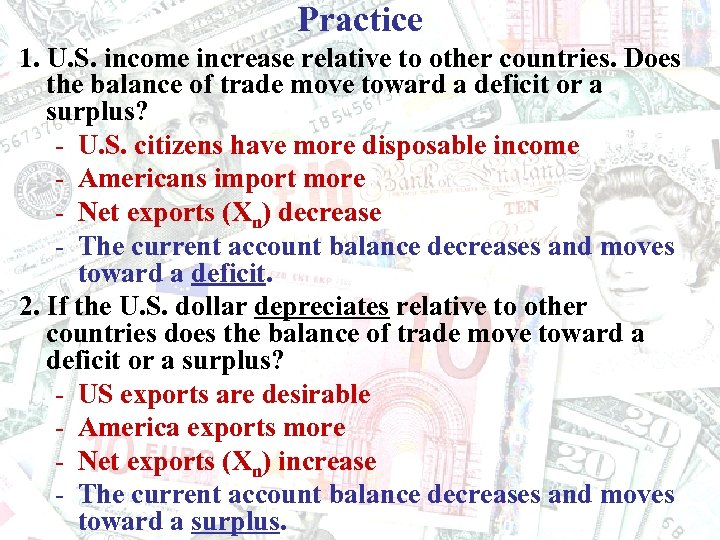 Practice 1. U. S. income increase relative to other countries. Does the balance of