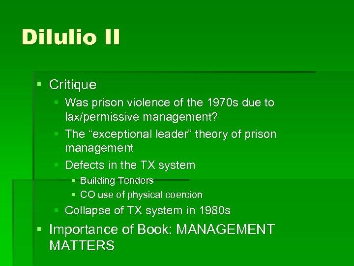 Di. Iulio II § Critique § Was prison violence of the 1970 s due