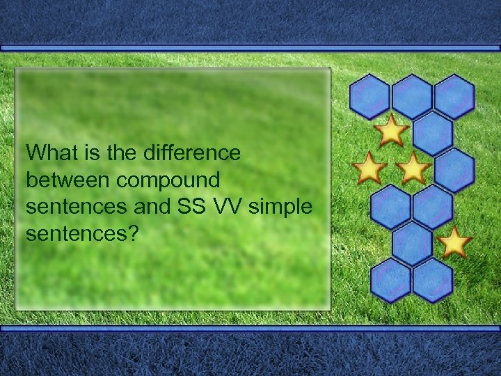 What is the difference between compound sentences and SS VV simple sentences?