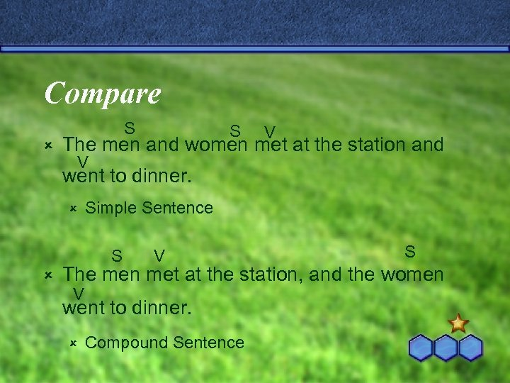 Compare û S S V The men and women met at the station and