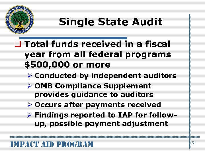 Single State Audit q Total funds received in a fiscal year from all federal