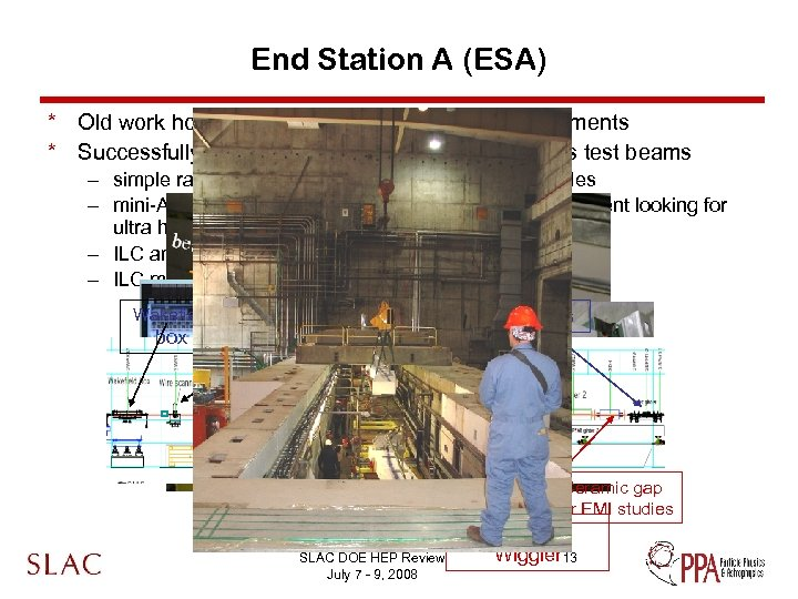 End Station A (ESA) * Old work horse for deep inelastic scattering experiments *