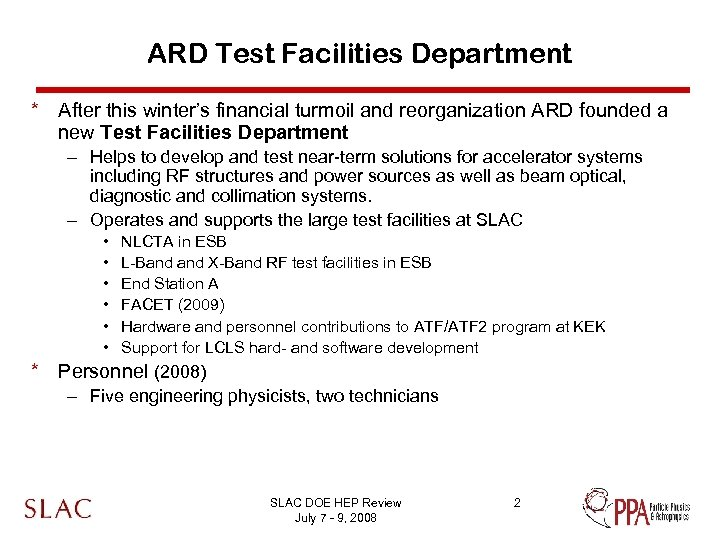 ARD Test Facilities Department * After this winter's financial turmoil and reorganization ARD founded