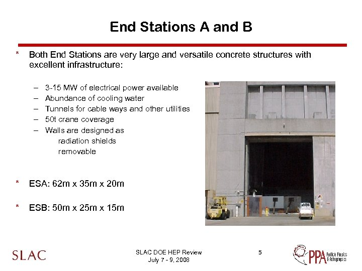 End Stations A and B * Both End Stations are very large and versatile