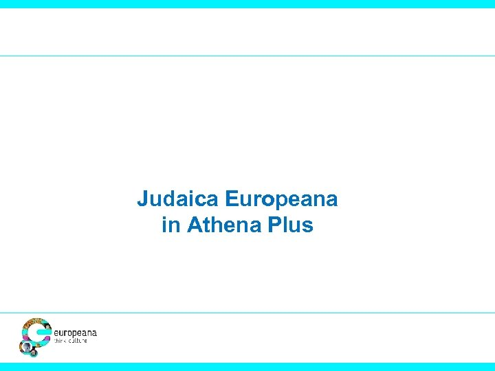 Judaica Europeana in Athena Plus