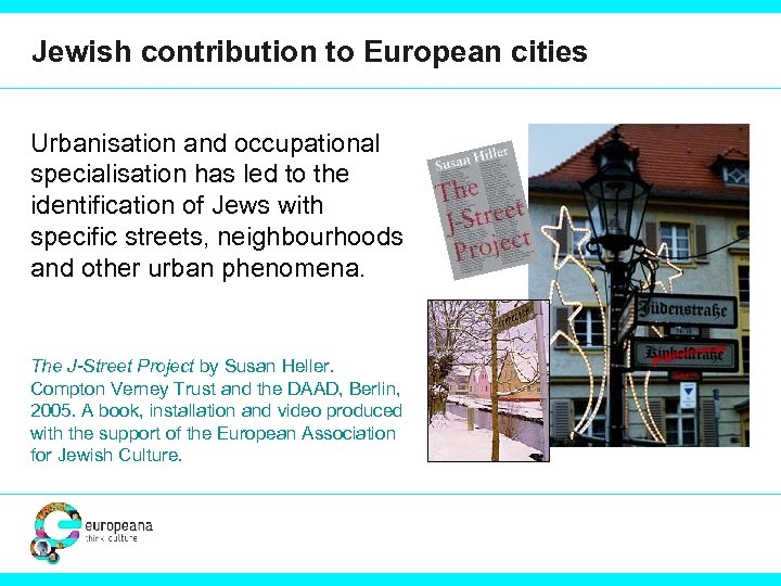 Jewish contribution to European cities Urbanisation and occupational specialisation has led to the identification
