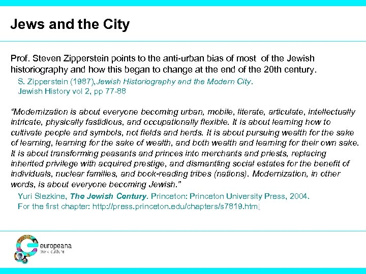 Jews and the City Prof. Steven Zipperstein points to the anti-urban bias of most