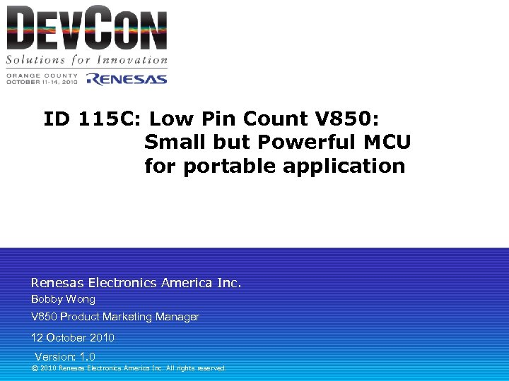 ID 115 C: Low Pin Count V 850: Small but Powerful MCU for portable