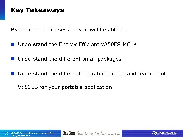 Key Takeaways By the end of this session you will be able to: n