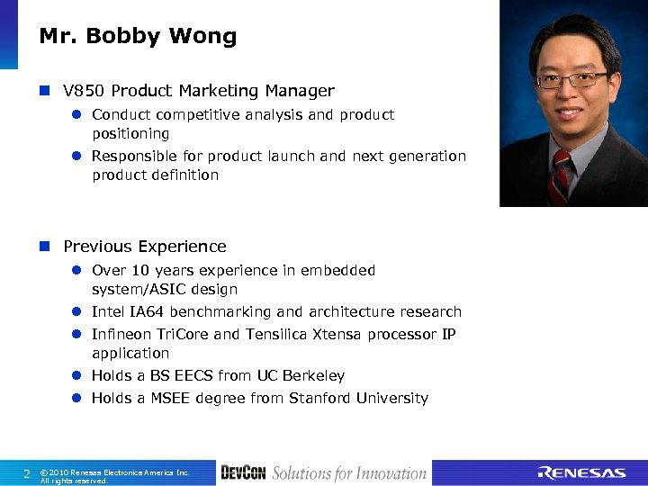 Mr. Bobby Wong n V 850 Product Marketing Manager l Conduct competitive analysis and