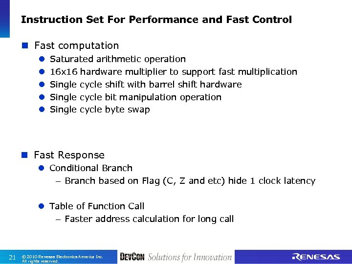 Instruction Set For Performance and Fast Control n Fast computation l l l Saturated