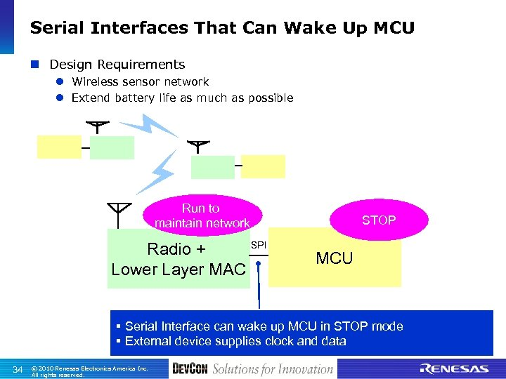 Serial Interfaces That Can Wake Up MCU n Design Requirements l Wireless sensor network