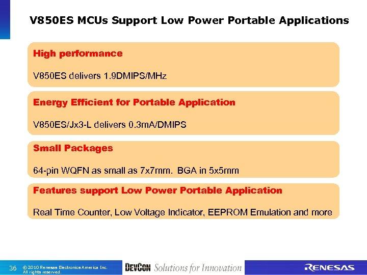 V 850 ES MCUs Support Low Power Portable Applications High performance V 850 ES