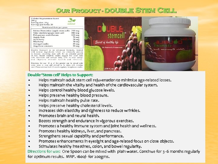 Our Product - Double Stem Cell Double 'Stem cell' Helps to Support: • Helps
