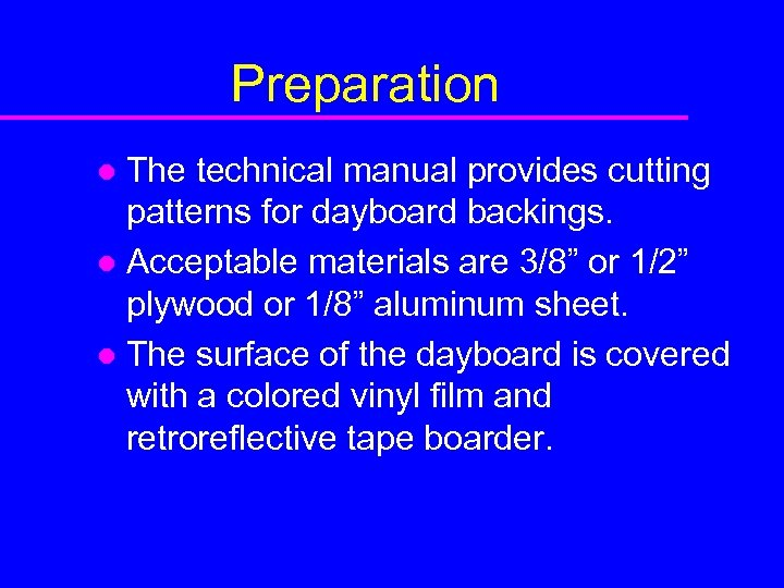 Preparation The technical manual provides cutting patterns for dayboard backings. l Acceptable materials are