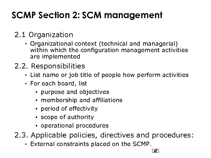SCMP Section 2: SCM management 2. 1 Organization • Organizational context (technical and managerial)
