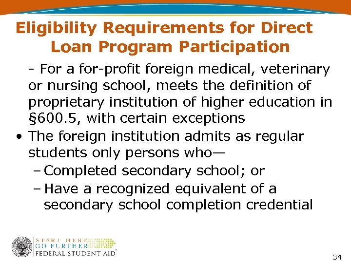 Eligibility Requirements for Direct Loan Program Participation - For a for-profit foreign medical, veterinary