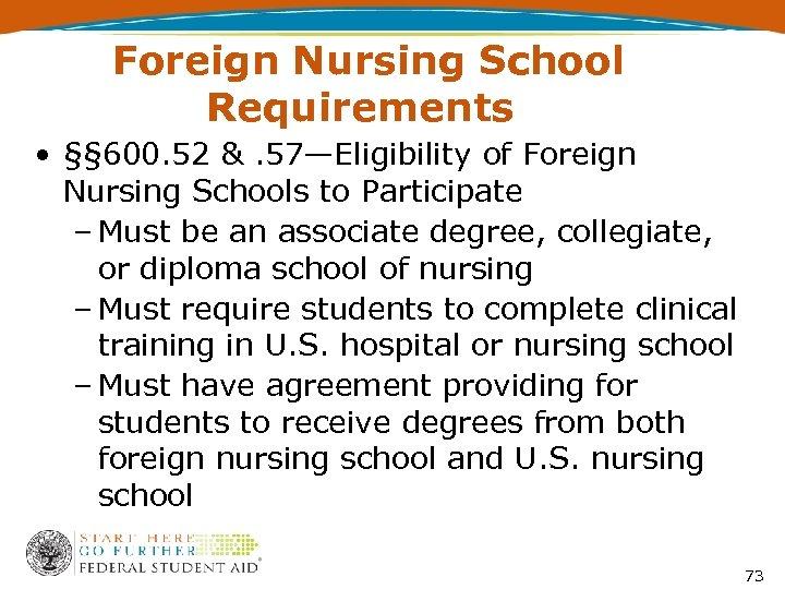 Foreign Nursing School Requirements • §§ 600. 52 &. 57—Eligibility of Foreign Nursing Schools