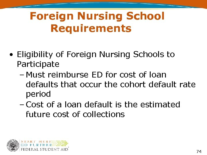 Foreign Nursing School Requirements • Eligibility of Foreign Nursing Schools to Participate – Must