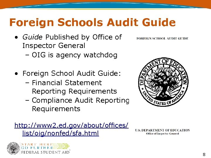 Foreign Schools Audit Guide • Guide Published by Office of Inspector General – OIG