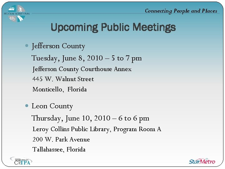 Connecting People and Places Upcoming Public Meetings Jefferson County Tuesday, June 8, 2010 –