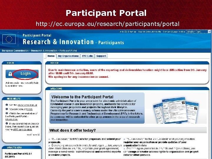 Participant Portal http: //ec. europa. eu/research/participants/portal