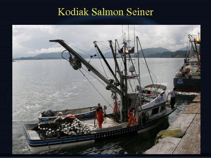 Kodiak Salmon Seiner