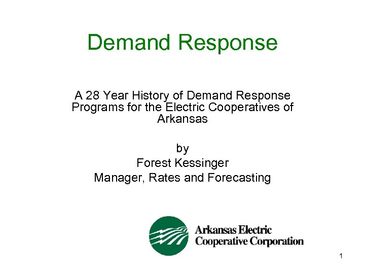 Demand Response A 28 Year History of Demand Response Programs for the Electric Cooperatives