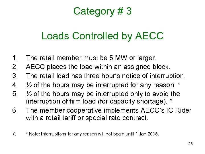 Category # 3 Loads Controlled by AECC 1. 2. 3. 4. 5. 6. 7.