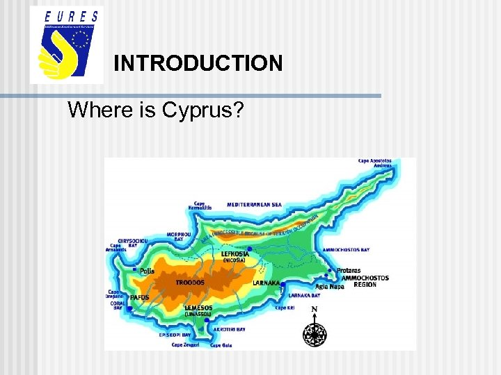 INTRODUCTION Where is Cyprus?