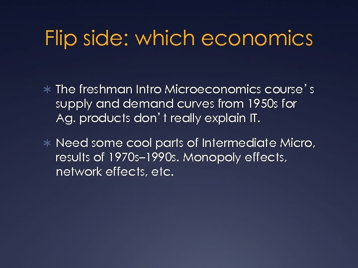 Flip side: which economics Ü The freshman Intro Microeconomics course's supply and demand curves