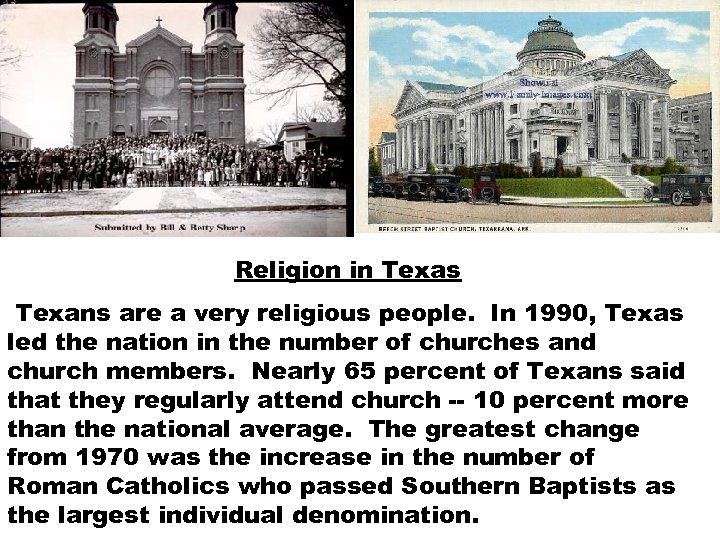 Religion in Texas Texans are a very religious people. In 1990, Texas led the
