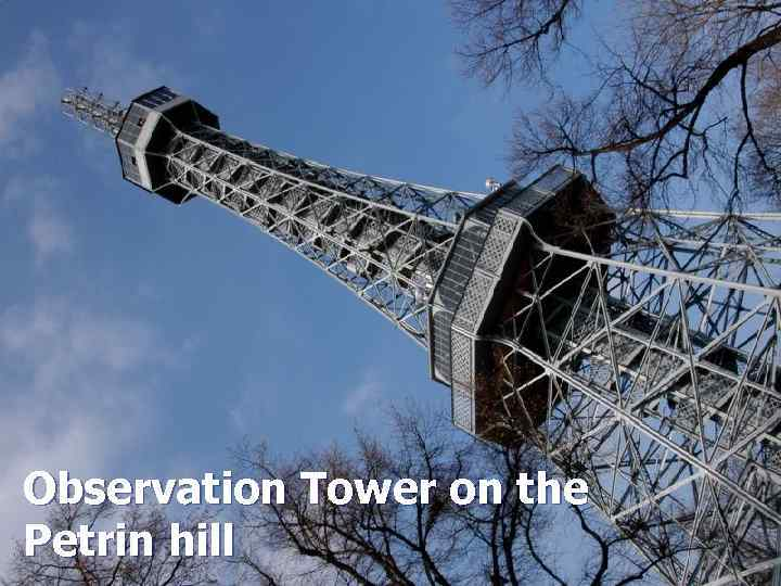 Observation Tower on the Petrin hill