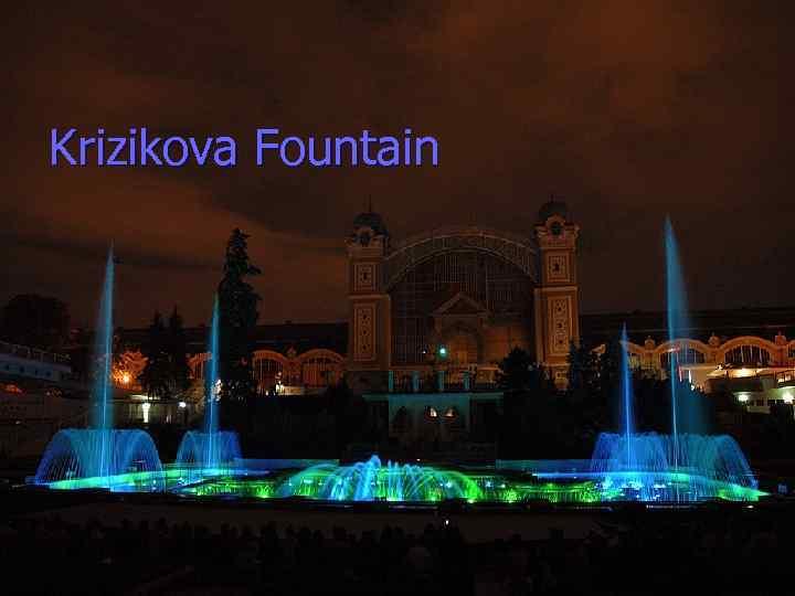Krizikova Fountain