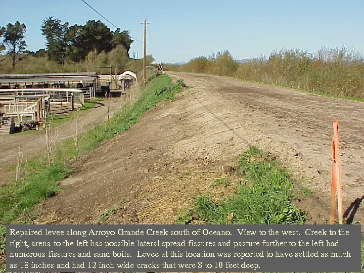Repaired levee along Arroyo Grande Creek south of Oceano. View to the west. Creek