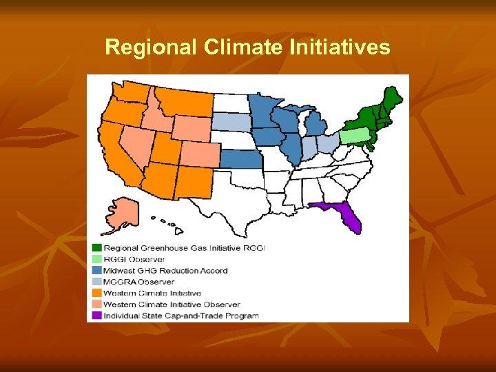 Regional Climate Initiatives