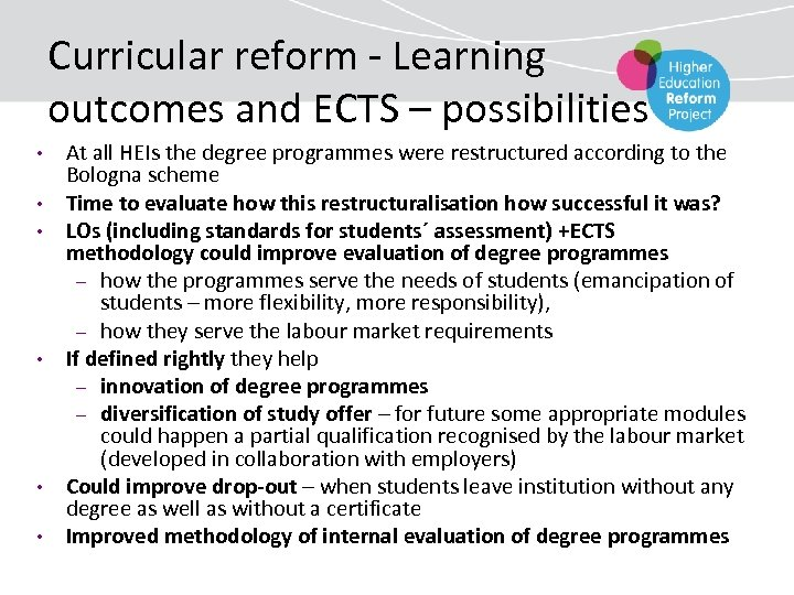 Curricular reform - Learning outcomes and ECTS – possibilities • • • At all