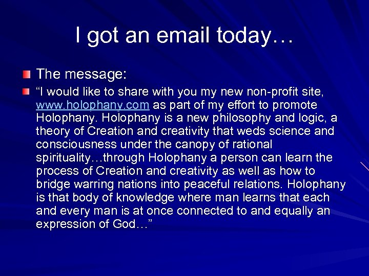 "I got an email today… The message: ""I would like to share with you"