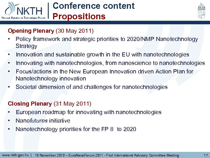 Conference content Propositions Opening Plenary (30 May 2011) • Policy framework and strategic priorities