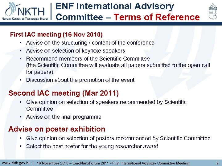 ENF International Advisory Committee – Terms of Reference First IAC meeting (16 Nov 2010)
