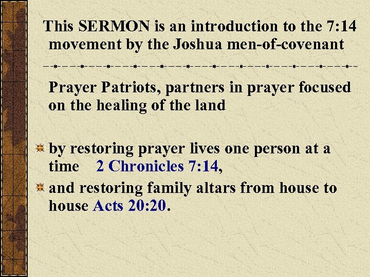 This SERMON is an introduction to the 7: 14 movement by the Joshua men-of-covenant