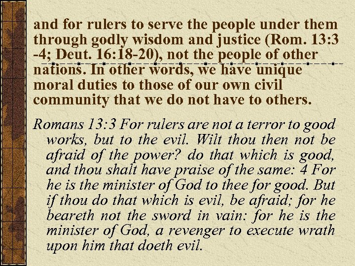 and for rulers to serve the people under them through godly wisdom and justice