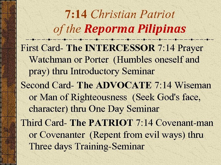 7: 14 Christian Patriot of the Reporma Pilipinas First Card- The INTERCESSOR 7: 14