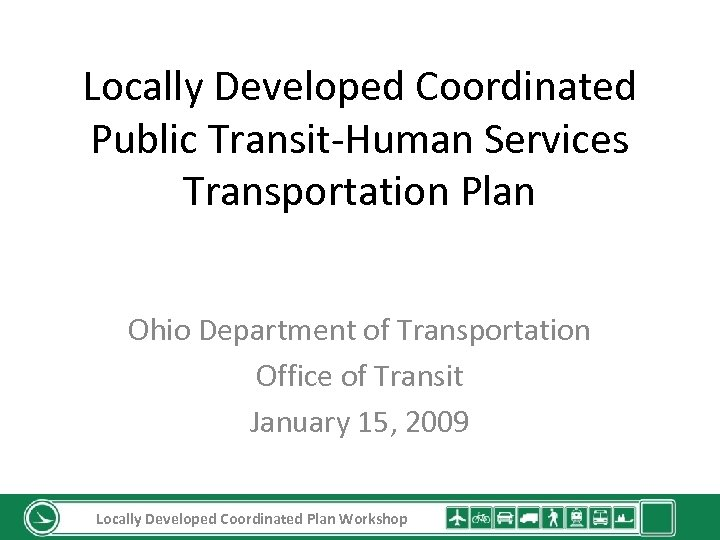 Locally Developed Coordinated Public Transit-Human Services Transportation Plan Ohio Department of Transportation Office of