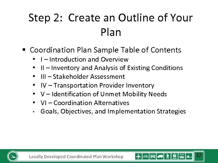 Step 2: Create an Outline of Your Plan § Coordination Plan Sample Table of